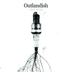 Rock All Day - Outlandish