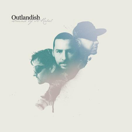Outlandish - Sound Of A Rebel - album cover